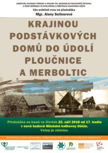 Krajina podstávkových domů do údolí Ploučnice a Merboltic